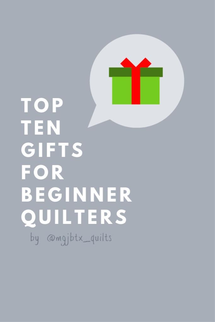 Beginner Quilter Gift Guide